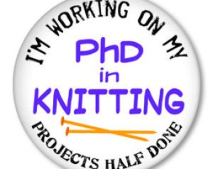 PHD in Knitting
